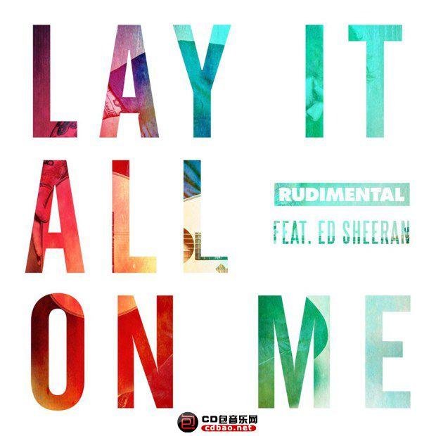 rudimental_feat_ed_sheeran-lay_it_all_on_me_s.jpg