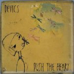 Devics - Push the Heart.jpg