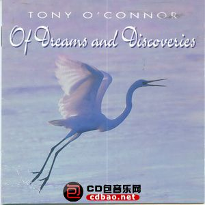 Tony O'Connor - Of Dreams and Discoveries.jpg