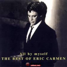 Eric Carmen《All By Myself THE BEST OF ERIC CARMEN》MP3/百度云