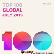VA《Top 100 Global for July》2019/Mp3/BD/832MB