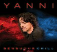 Yanni《Sensuous Chill 冰火恋歌》2016/FLAC/整轨/百度云