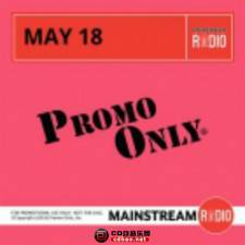 《Promo Only Mainstream Radio May 2018》320K/MP3/BD