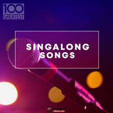 VA《100 Greatest Singalong Songs》2019/Mp3/BD/881MB