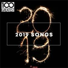 VA《100 Greatest 2019 Songs (Best Songs of the Year)》Mp3/MP3/BD/811MB