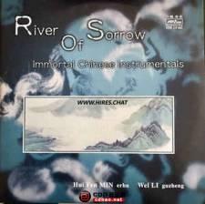 自购Min Hui Fen, Wei Li《River Of Sorrow》(Immortal Chinese Instrument...