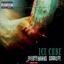 饶舌嘻哈:Ice Cube《Everythangs Corrupt》2018 /FLAC/BD